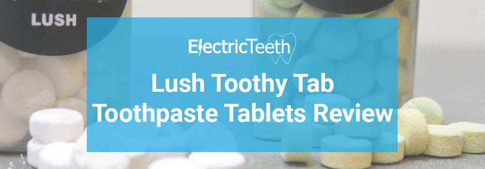 Lush Toothy Tabs