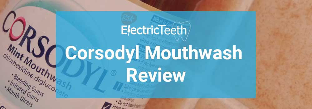 Corsodyl Mouthwash Review