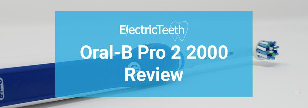 Oral-B Pro 2 2000 / 2900 Review 1