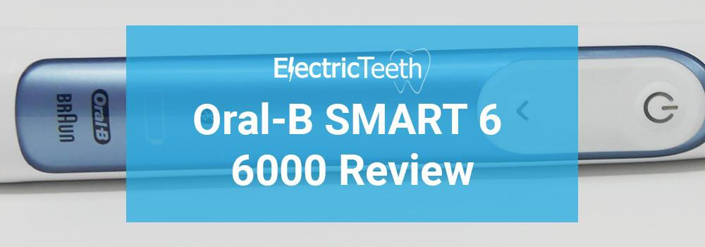 Oral-B Smart 6 6000 Review
