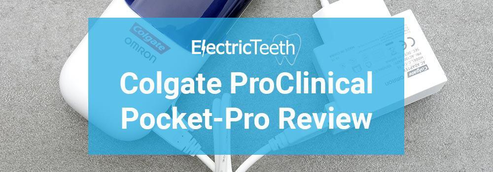 Colgate ProClinical Pocket-Pro Review 10