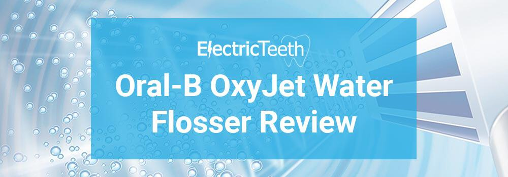 oral b oxyjet review electric teeth. Black Bedroom Furniture Sets. Home Design Ideas