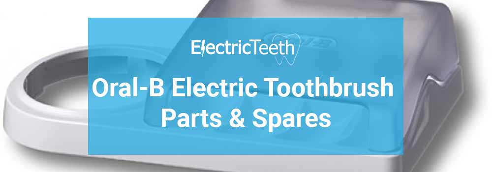 Oral-B Electric Toothbrush Parts & Spares