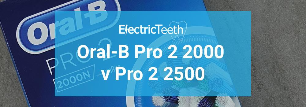 Oral-B Pro 2 2000 vs Pro 2 2500