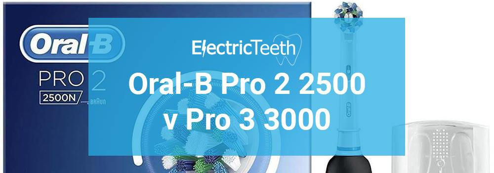 Oral-B Pro 2 2500 vs Pro 3 3000 - Electric Teeth ffff03a22d7f