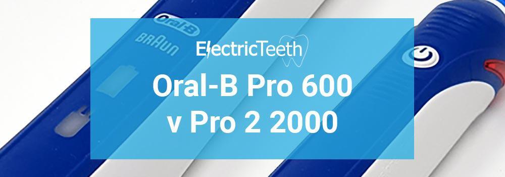 Oral-B Pro 600 vs Pro 2 2000