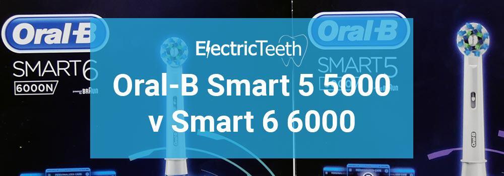 Oral-B Smart 5 5000 vs Smart 6 6000 1