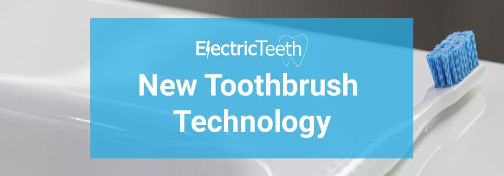 A look at the new toothbrush technology from 2019/2020 1