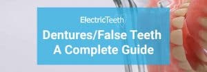 Dentures: a guide to types of false teeth and their costs