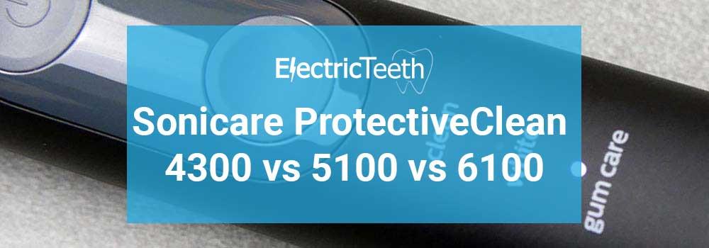 Philips Sonicare ProtectiveClean Comparison - 4300 vs 5100 vs 6100 1