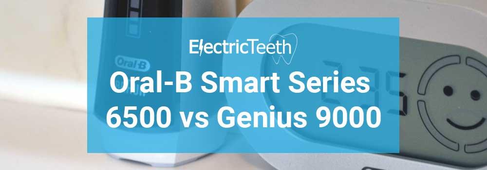 Oral-B Smart Series 6500 vs Genius 9000 1