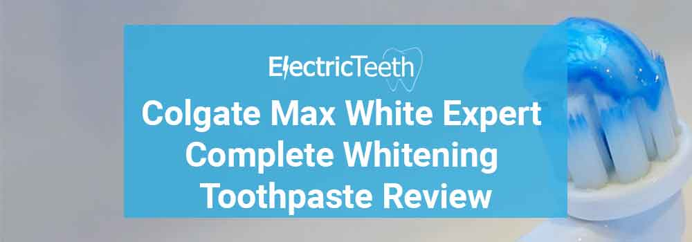 Colgate Max White Expert Complete Whitening Toothpaste Review - Header Image