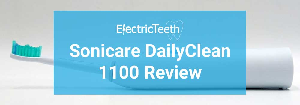 Sonicare DailyClean 1100 Review