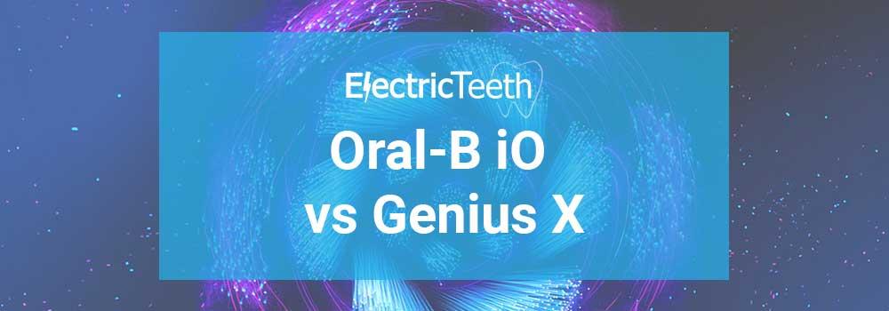 Oral-B iO vs Genius X 1
