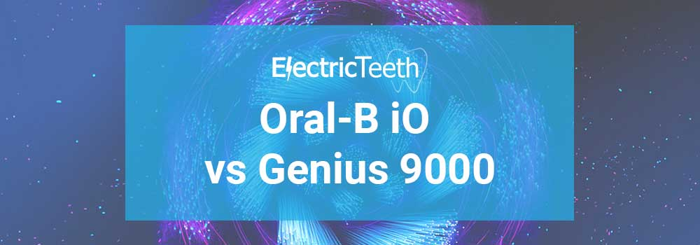 Oral-B iO vs Genius 9000