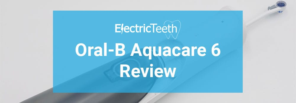 Oral-B Aquacare 6 review header image.