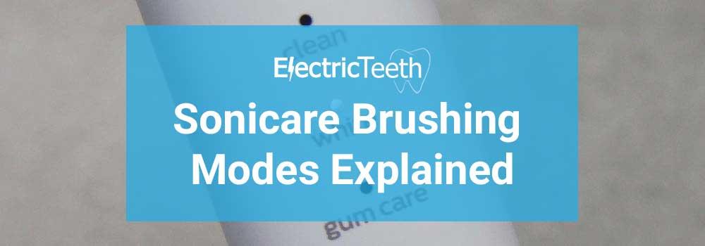 Sonicare Brushing Modes Explained