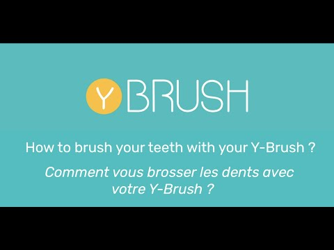 Tutorial : How to brush your teeth with your Y-Brush ?