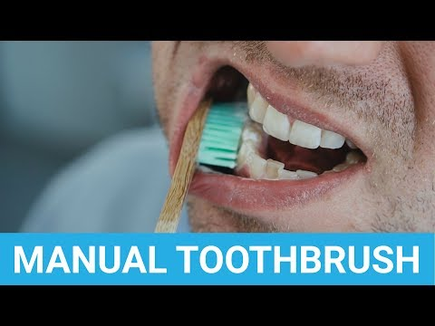 How To Brush Your Teeth Properly With A Manual Toothbrush