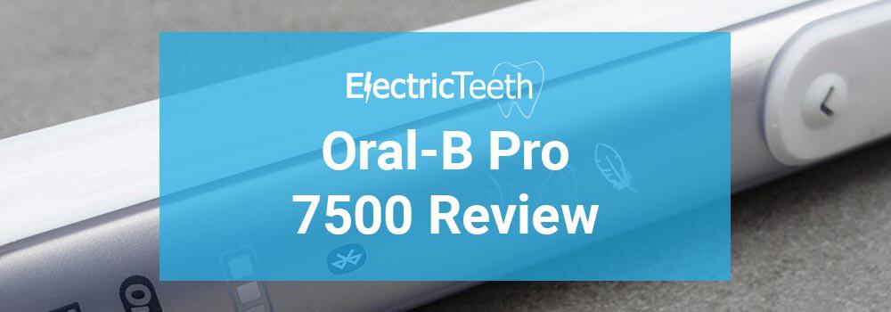 Oral-B Pro 7500 Review
