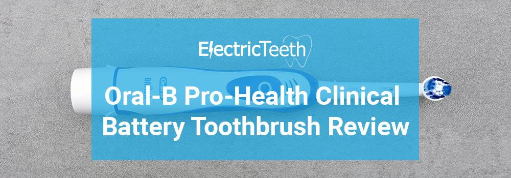 Oral-B Pro-Health Clinical Battery Toothbrush Review 1