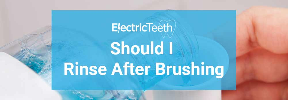 Should you rinse after brushing? 1