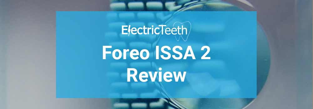Foreo ISSA 2 Review 1