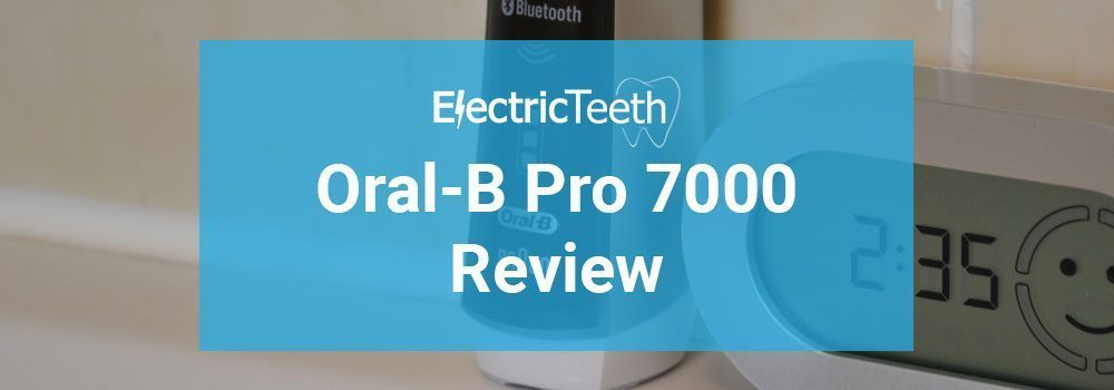 Oral-B Pro 7000 Review