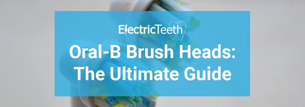 Best Oral-B Brush Head