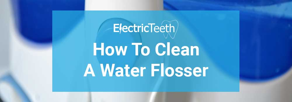 How to clean a water flosser