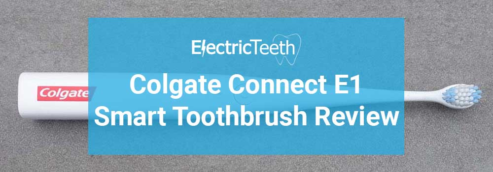 Colgate Connect E1 Review