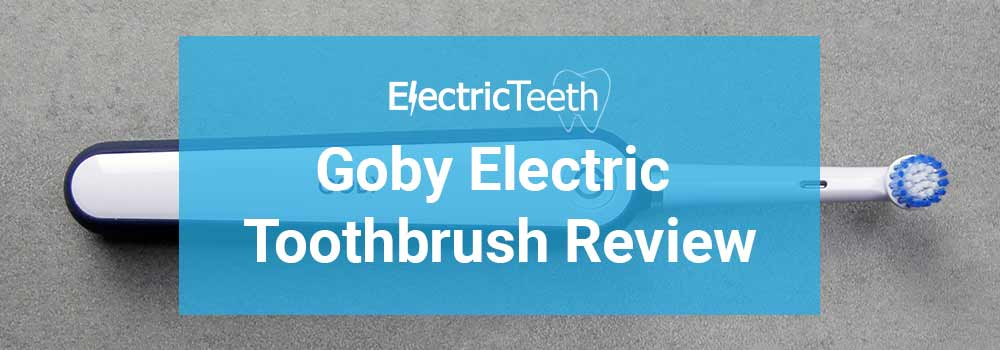 Goby Toothbrush Review 1