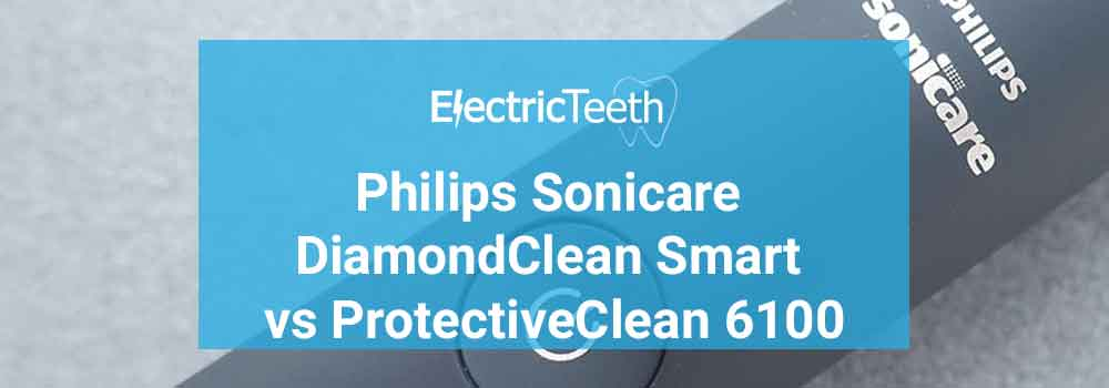 Sonicare DiamondClean Smart vs ProtectiveClean 6100