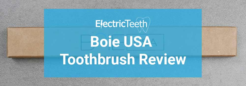 Boie Toothbrush Review