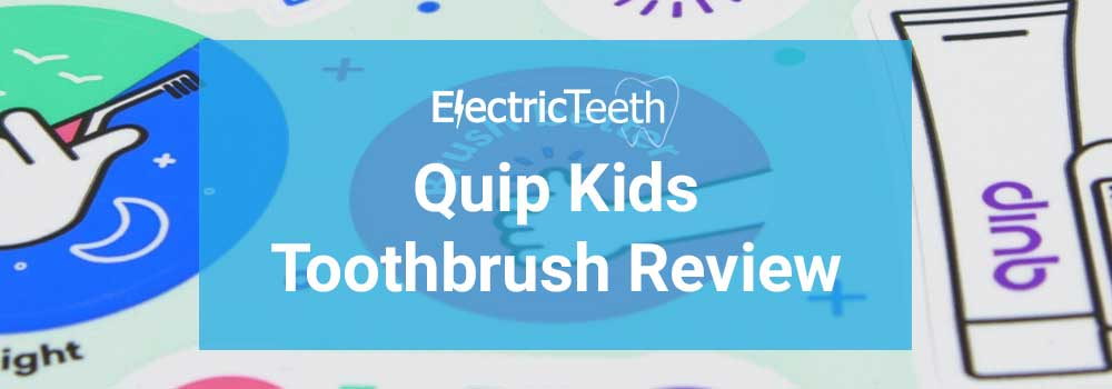 Quip Kids Toothbrush Review - Header Image
