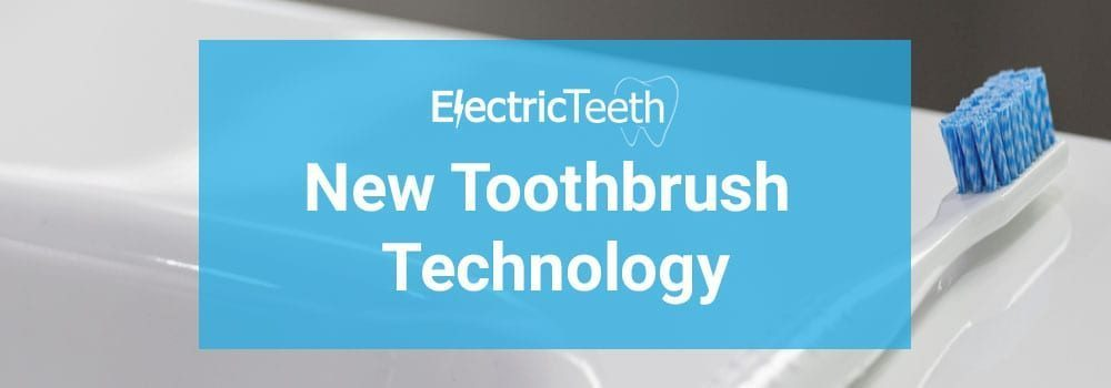 New toothbrush technology