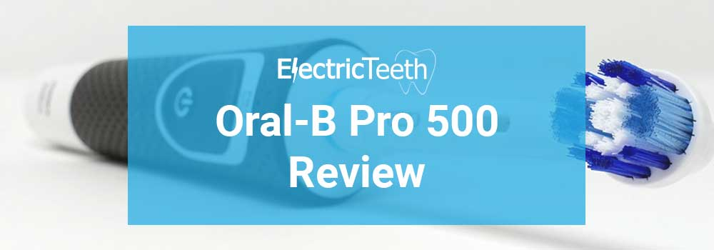 Oral-B Pro 500 Review 1