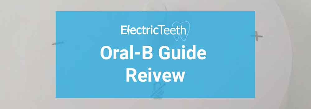 Oral-B Guide Review Header Image
