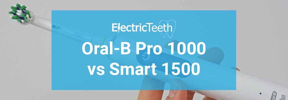 Oral-B Pro 1000 vs Smart 1500